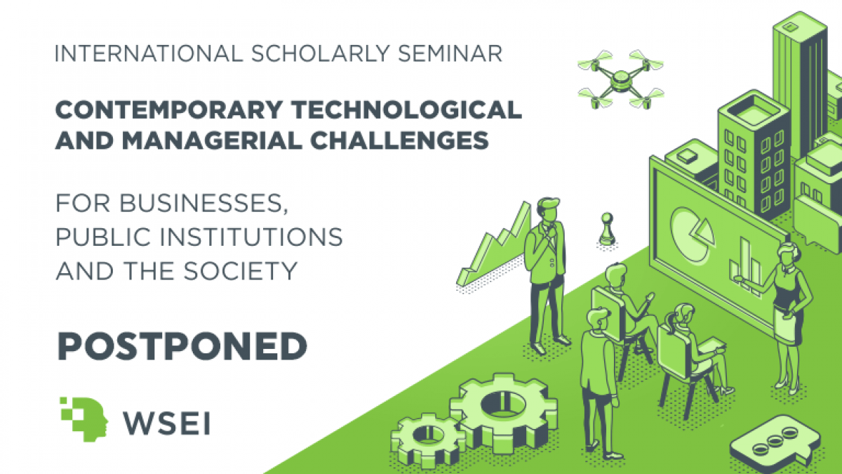 Postponed: WSEI International Scholarly Seminar